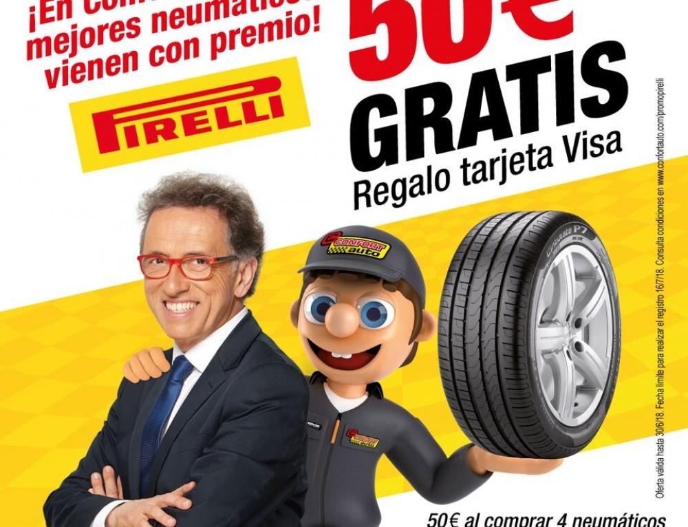EN CONFORTAUTO HASTA 50€ DE REGALO CON PIRELLI